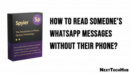 How to Read Someone's WhatsApp Messages Without Their Phone?