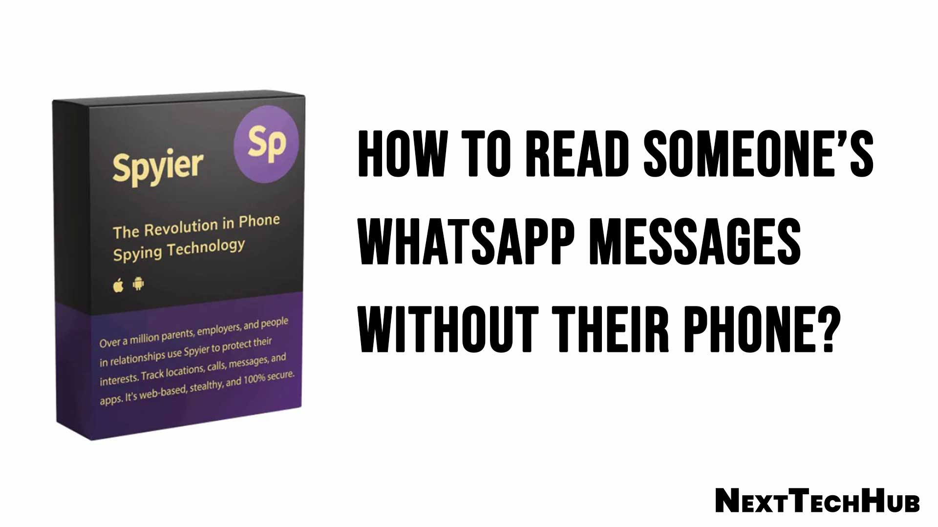 How to Read Someone WhatsApp Messages Without Their Phone