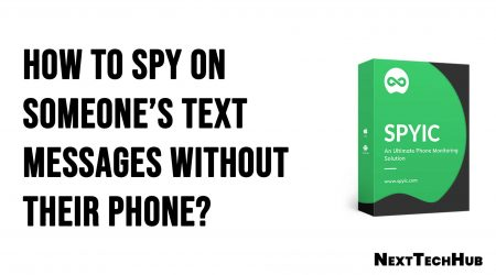 How to Spy on Someone's Text Messages Without Their Phone?