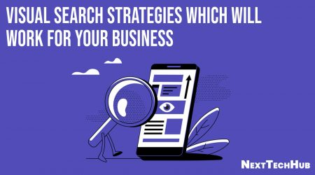 Visual Search Strategies which will Work for Your Business