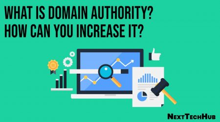 What is Domain Authority? How Can You Increase It?