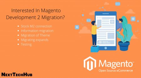 Interested in Magento 2 Migration? Choose the Right Service Provider