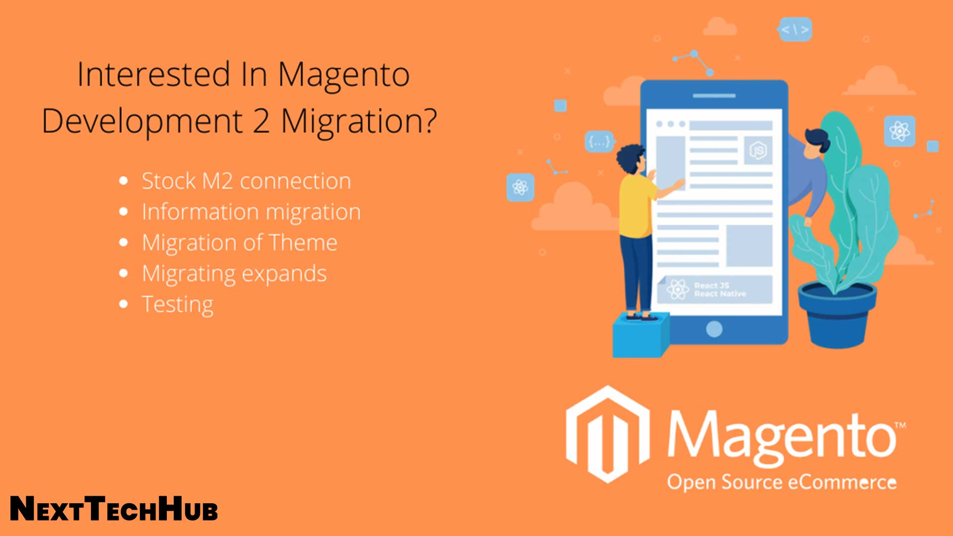 Interested in Magento 2 Migration Choose the Right Service Provider