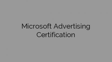 Microsoft Advertising Certification